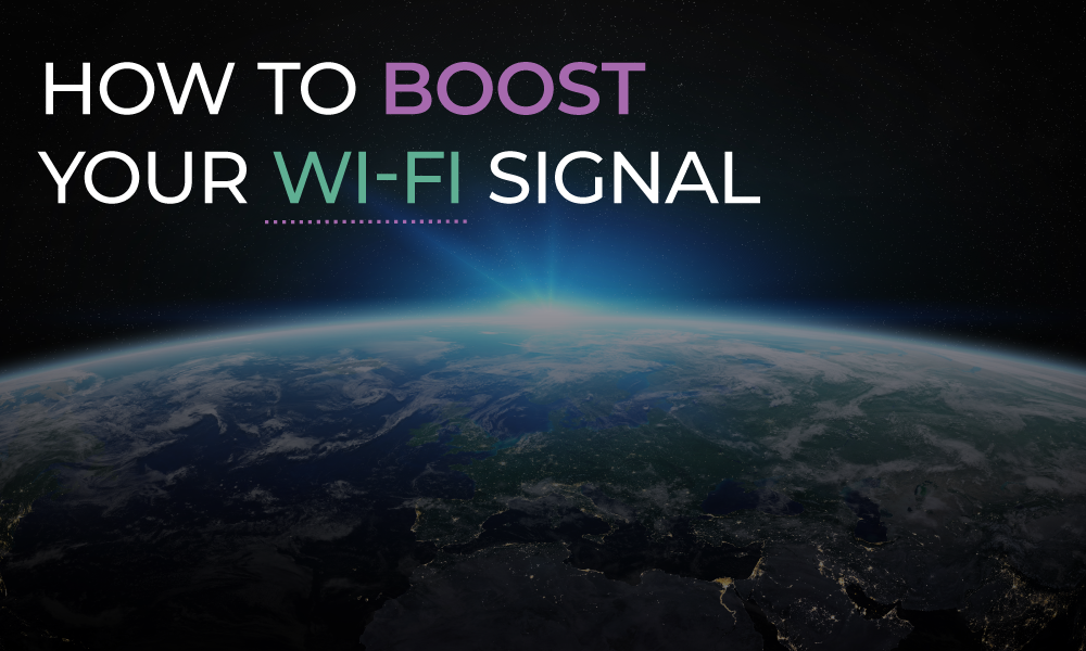 How to boost your Wi-Fi signal